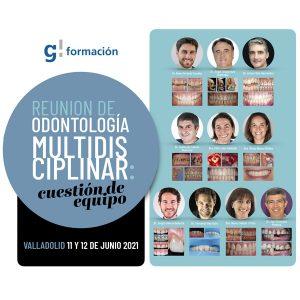 Reunión Odontología Multidisciplinar: Cuestión de Equipo